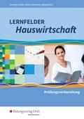 Lernfelder Hauswirtschaft: Prüfungsvorbereitung
