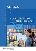 Ausbildung im Einzelhandel: Arbeitsheft; Bd.1