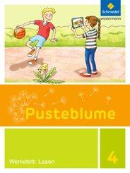 Pusteblume, Die Werkstatt-Sammlung (2016): 4. Schuljahr, Werkstatt: Lesen