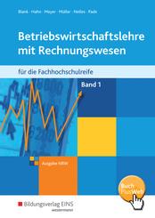 Betriebswirtschaftslehre mit Rechnungswesen für die Fachhochschulreife, Ausgabe Nordrhein-Westfalen: Schülerband; Bd.1