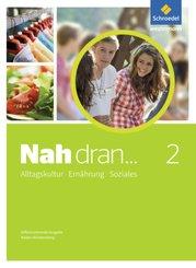 Nah dran..., Differenzierende Ausgabe Baden-Württemberg (2016): 9./10.Schuljahr, Schülerband