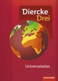 Diercke Drei Universalatlas, Ausgabe 2017: Universalatlas, m. Arbeitsheft 1x1 der Kartenarbeit