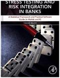 Stress Testing and Risk Integration in Banks