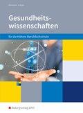 Gesundheitswissenschaften für die Höhere Berufsfachschule, Ausgabe für Nordrhein-Westfalen