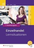 Einzelhandel nach Ausbildungsjahren - Lernsituationen 1. Ausbildungsjahr