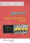 Java 4 U - Programmentwicklung mit Java