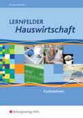 Lernfelder Hauswirtschaft: Fachrechnen