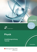 Physik FOS/BOS Ausbildungsrichtung Technik, Ausgabe Bayern