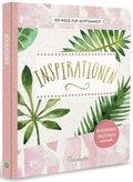 Inspirationen - 100 Wege zur Achtsamkeit