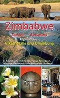 Zimbabwe - Zambia - Botswana: Regionalführer Viktoriafälle und Umgebung
