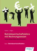 Betriebswirtschaftslehre mit Rechnungswesen für die 2-jährige Höhere Berufsfachschule: Betriebswirtschaftslehre: Schülerband; .1