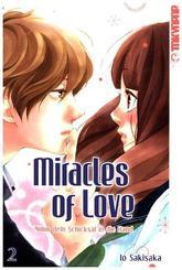 Miracles of Love - Nimm dein Schicksal in die Hand - Bd.2