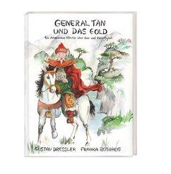 General Tan und das Gold