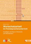 Wortschatzarbeit im Fremdsprachenunterricht