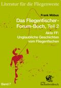 Das Fliegenfischer-Forum-Buch - Tl.2