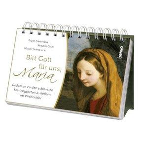 Bitt Gott für uns, Maria