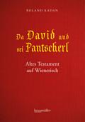 Da David und sei Pantscherl