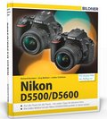 Nikon D5500 / D5600 - Für bessere Fotos von Anfang an!