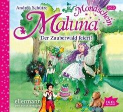 Maluna Mondschein. Der Zauberwald feiert, 2 Audio-CD