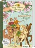 Almas geheimer Garten - Mit dem Schinkenwurz zu Goethe