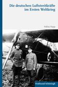 Die deutschen Luftstreitkräfte im Ersten Weltkrieg
