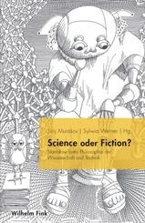 Science oder Fiction?