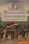 20 deutsch-polnische Erinnerungsorte