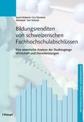 Bildungsrenditen von schweizerischen Fachhochschulabschlüssen