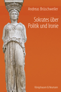Sokrates über Politik und Ironie