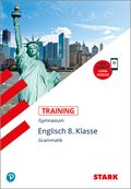 Training Gymnasium - Englisch -  Grammatik 8. Klasse
