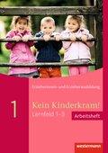 Kein Kinderkram!: Rollenverständnis, Beziehungen, Handlungskonzepte, Arbeitsheft; .1