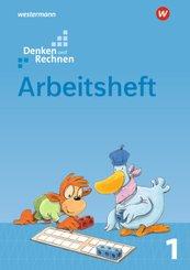 Denken und Rechnen, Ausgabe 2017 für Grundschulen in den östlichen Bundesländern: 1. Schuljahr, Arbeitsheft