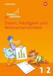 Denken und Rechnen, Allgemeine Ausgabe 2017: 1./2. Schuljahr, Daten, Häufigkeit und Wahrscheinlichkeit