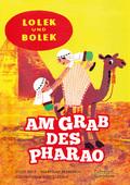 Lolek und Bolek - Am Grab des Pharao