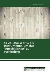 """25, 25a WpHG als Instrumente, um das """"Anschleichen"""" zu verhindern"""