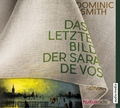 Das letzte Bild der Sara de Vos, 6 Audio-CDs