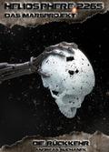 Heliosphere 2265 - Das Marsprojekt - Die Rückkehr