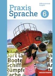 Praxis Sprache, Differenzierende Ausgabe 2017: 6. Schuljahr, Schülerband