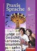 Praxis Sprache, Differenzierende Ausgabe 2015 für Baden-Württemberg: 8. Klasse, Schülerband
