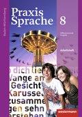 Praxis Sprache, Differenzierende Ausgabe 2015 für Baden-Württemberg: 8. Klasse, Arbeitsheft