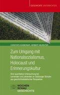 Zum Umgang mit Nationalsozialismus, Holocaust und Erinnerungskultur