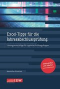 Excel-Tipps für die Jahresabschlussprüfung