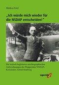 """""""Ich würde mich wieder für die NSDAP entscheiden!"""""""