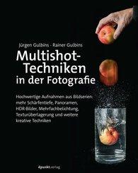 Multishot-Techniken in der Fotografie