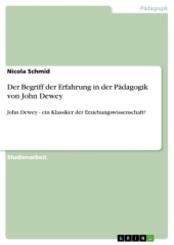 Der Begriff der Erfahrung in der Pädagogik von John Dewey