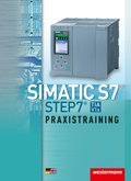 SIMATIC S7 - STEP 7, Praxistraining