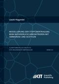 Modellierung der Stoffübertragung beim Niederdruckcarbonitrieren mit Ammoniak und Acetylen