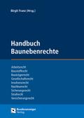 Handbuch Baunebenrechte