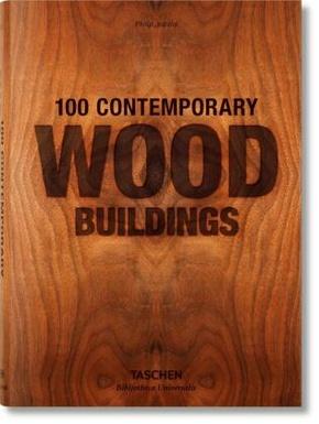 100 Contemporary Wood Buildings - 100 zeitgenössische Holzbauten