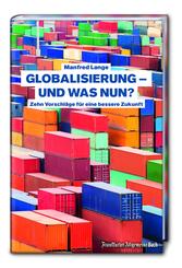 Globalisierung - und was nun?